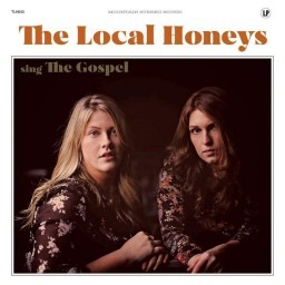 The Local Honeys (Sing The Gospel)